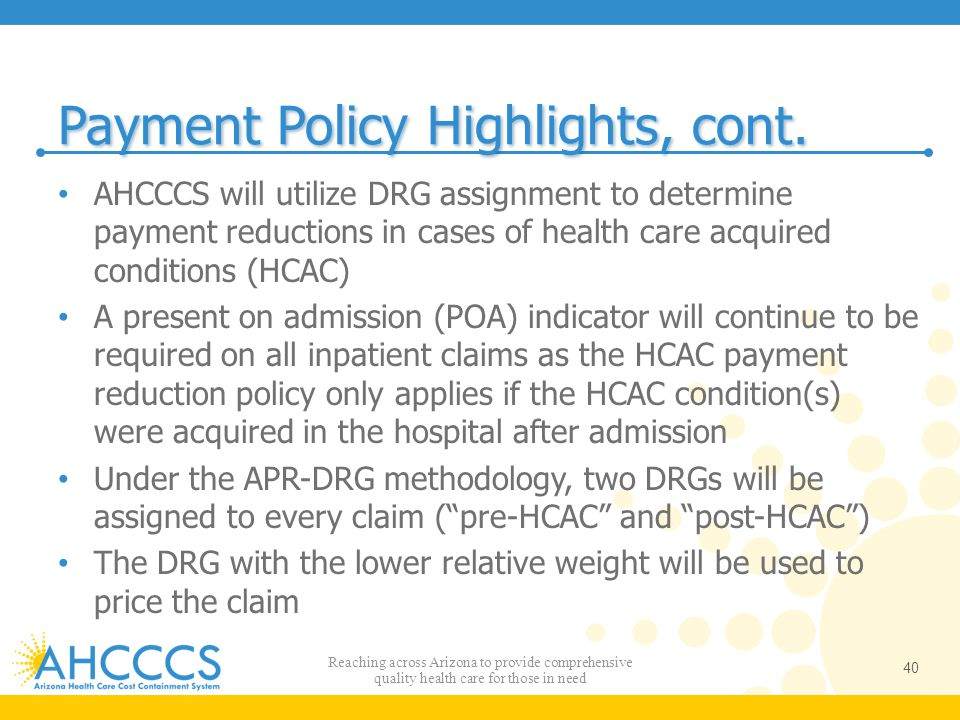 Payment Policy Highlights, cont.