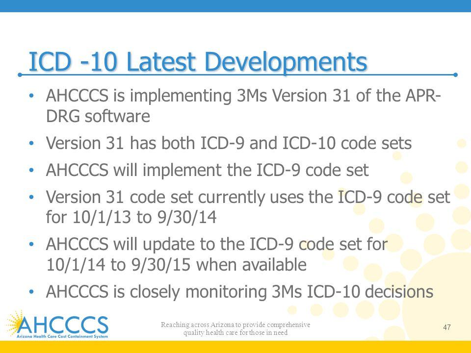 ICD -10 Latest Developments