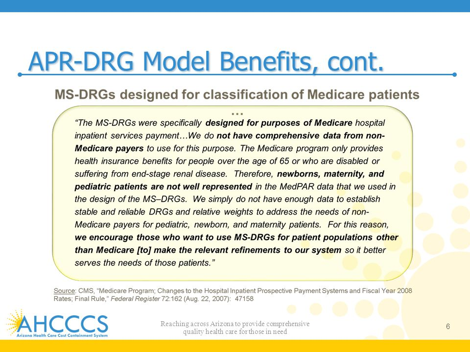 APR-DRG Model Benefits, cont.