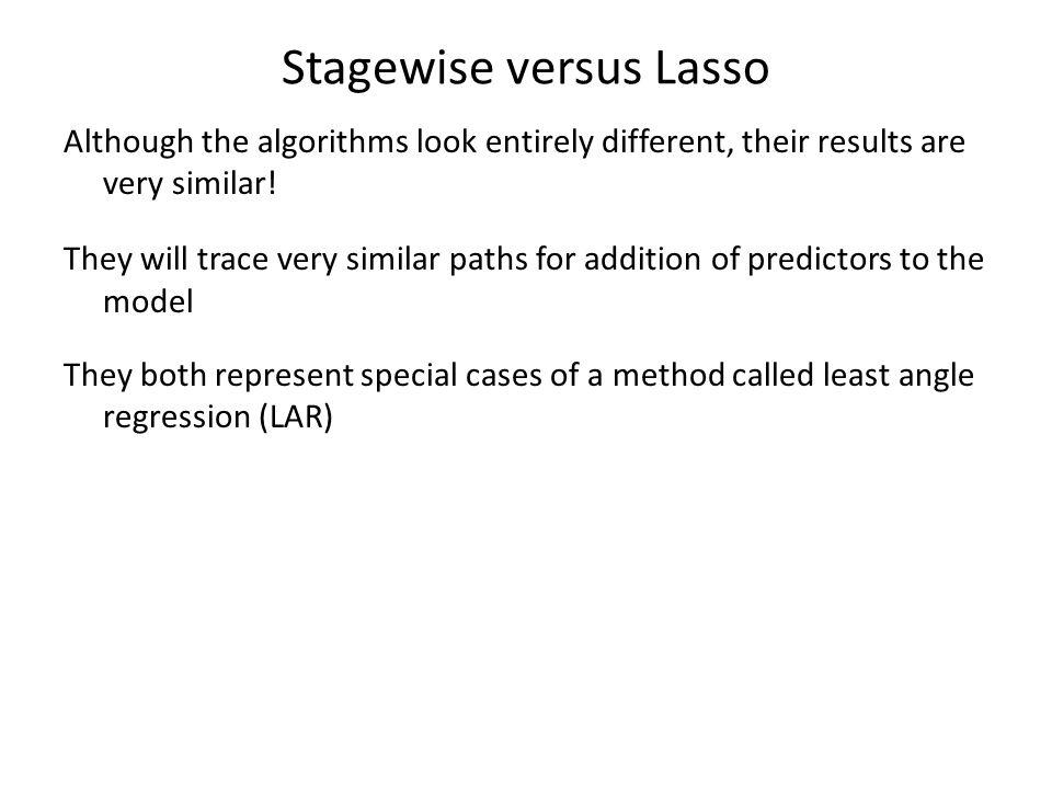 Stagewise versus Lasso