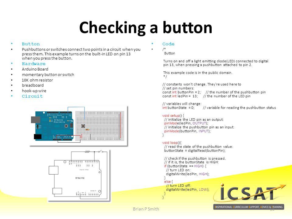 Checking a button Button Hardware Circuit Code Brian P Smith