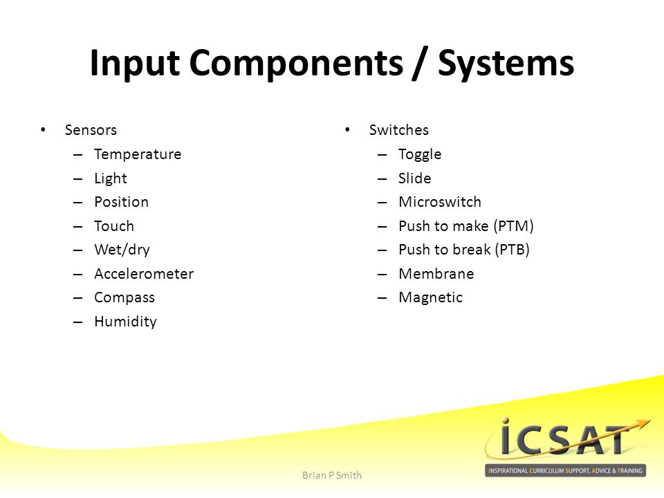 Input Components / Systems