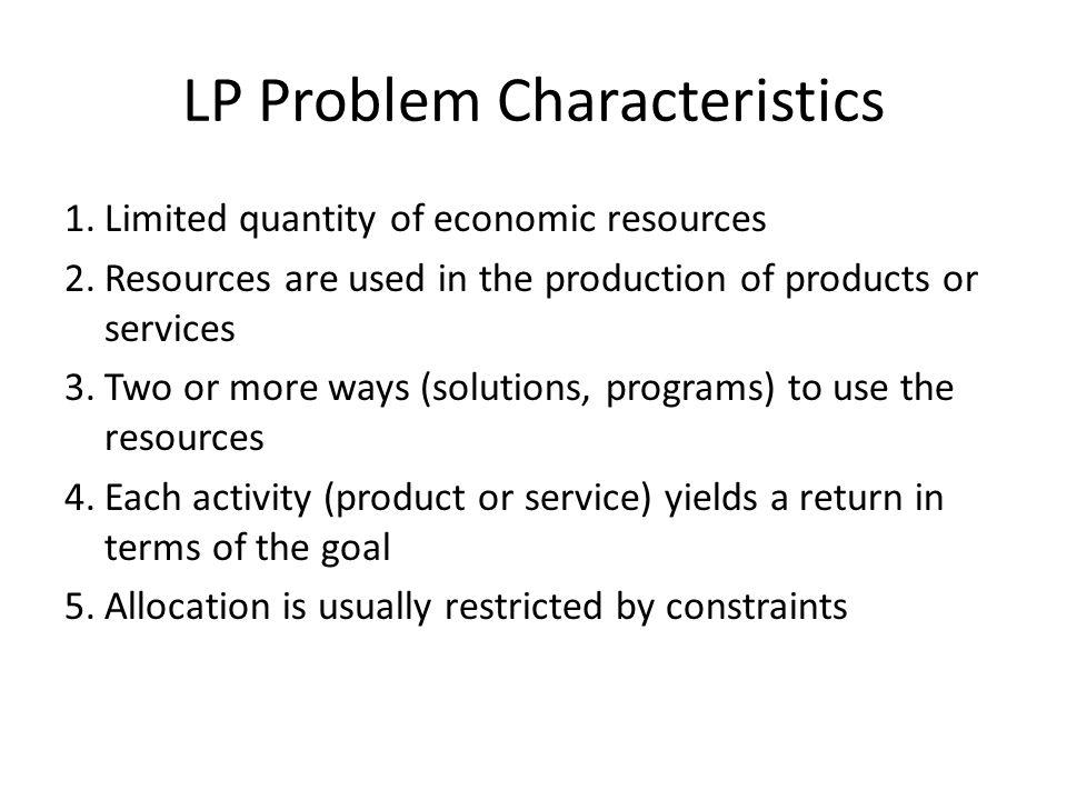 LP Problem Characteristics