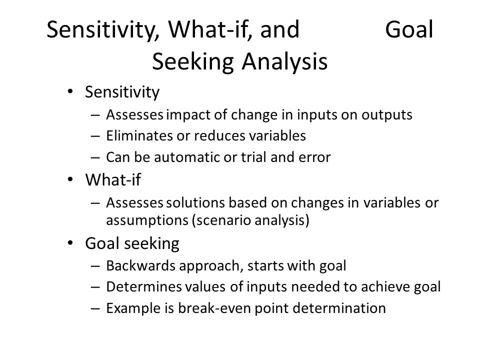 Sensitivity, What-if, and Goal Seeking Analysis