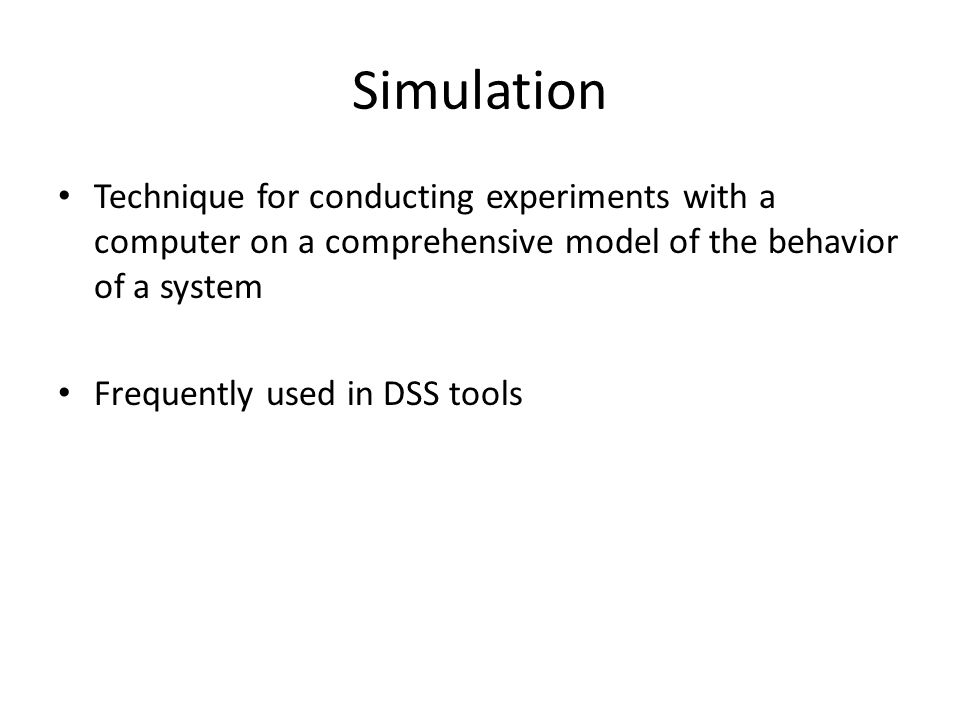 Simulation Technique for conducting experiments with a computer on a comprehensive model of the behavior of a system.