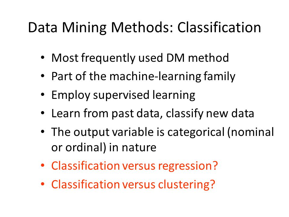 Data Mining Methods: Classification