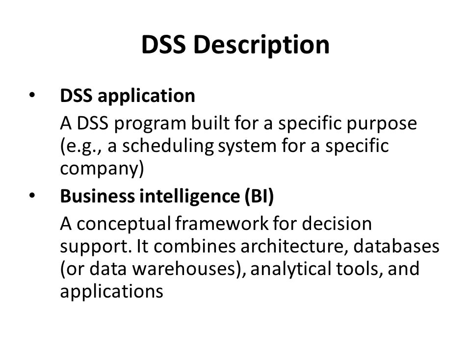 DSS Description DSS application