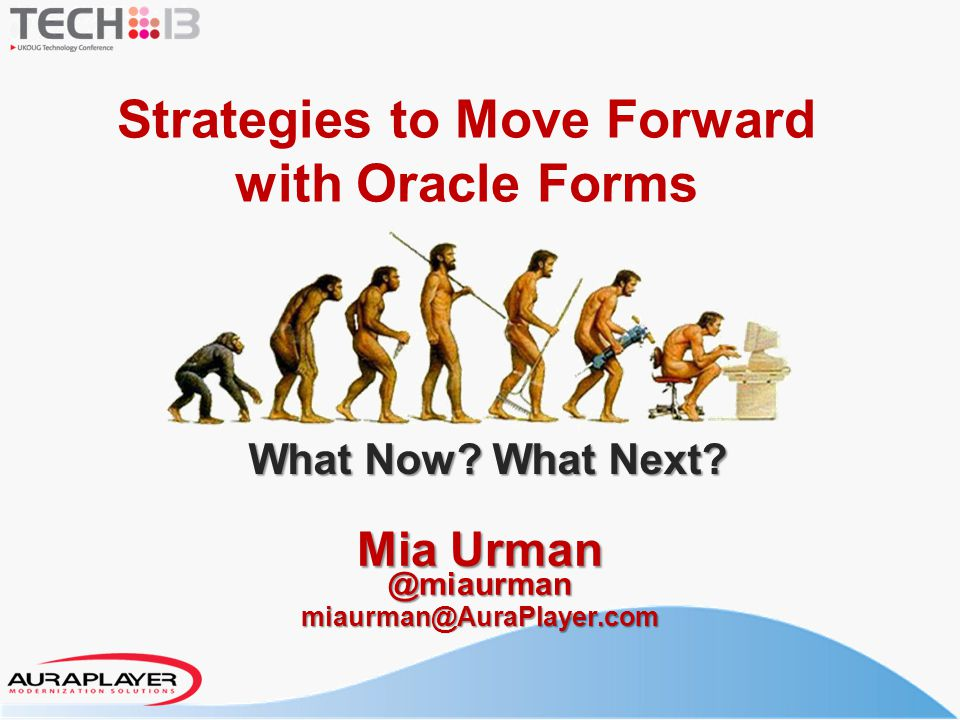 Strategies to Move Forward with Oracle Forms