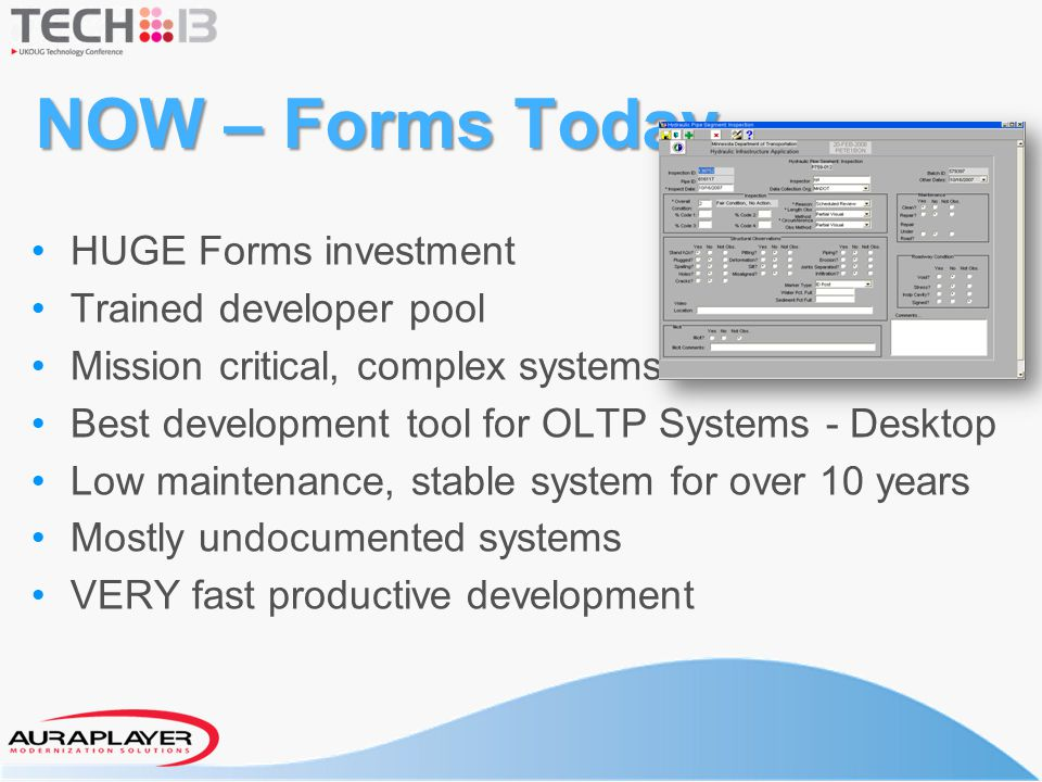 NOW – Forms Today HUGE Forms investment Trained developer pool