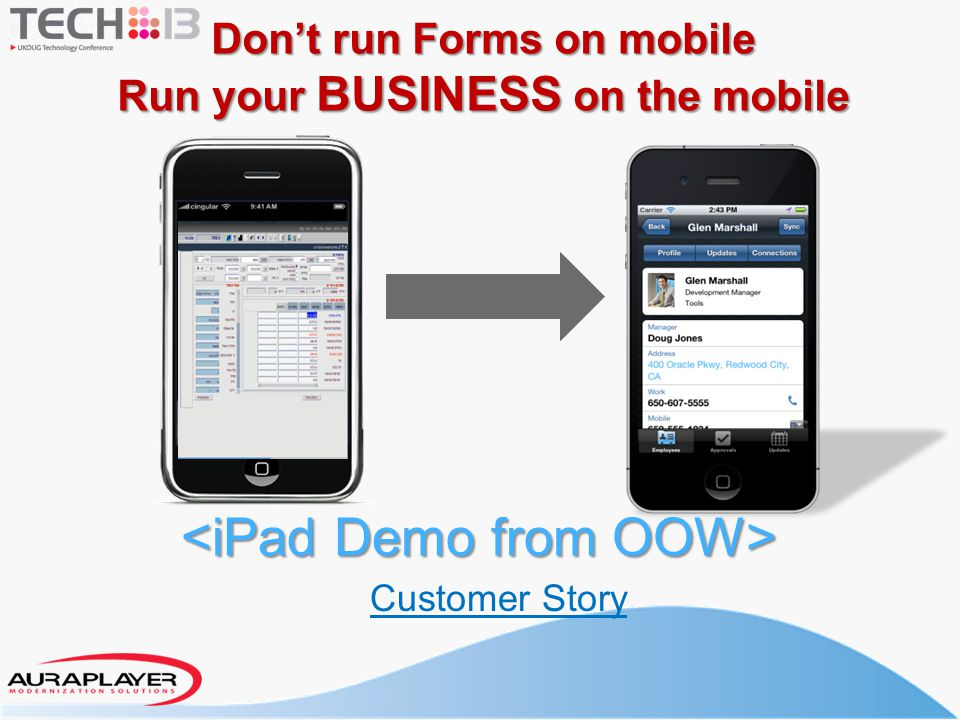 Don't run Forms on mobile Run your BUSINESS on the mobile