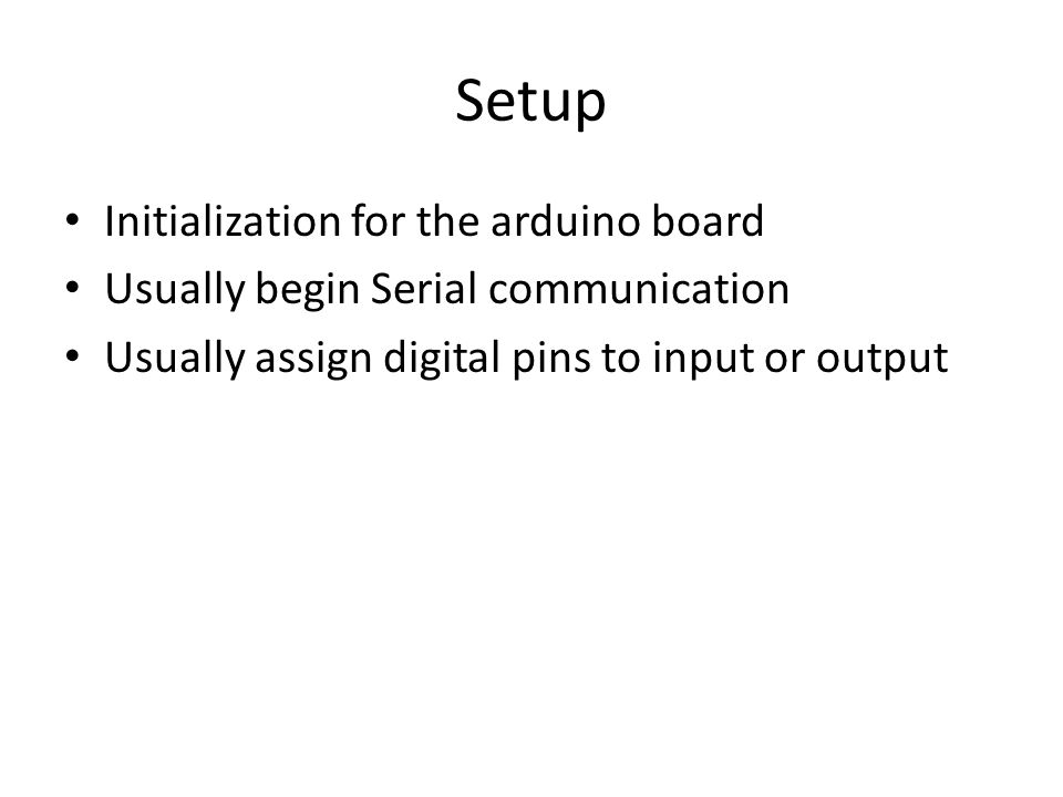 Setup Initialization for the arduino board