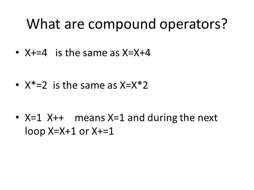 What are compound operators