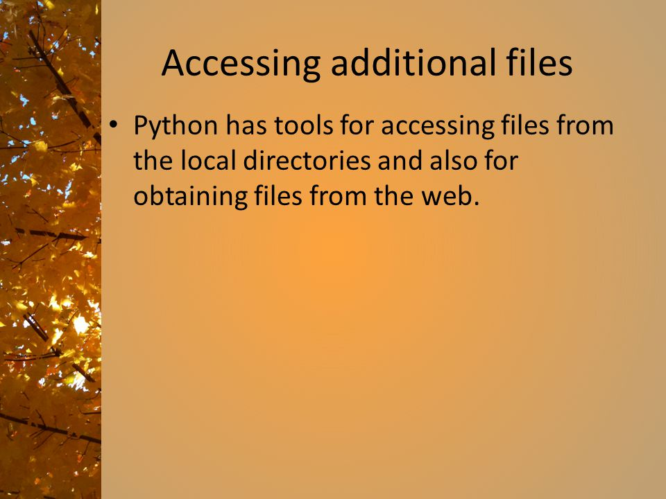 Accessing additional files