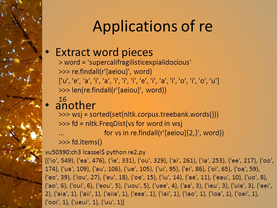 Applications of re Extract word pieces another