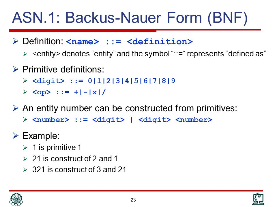 ASN.1: Backus-Nauer Form (BNF)