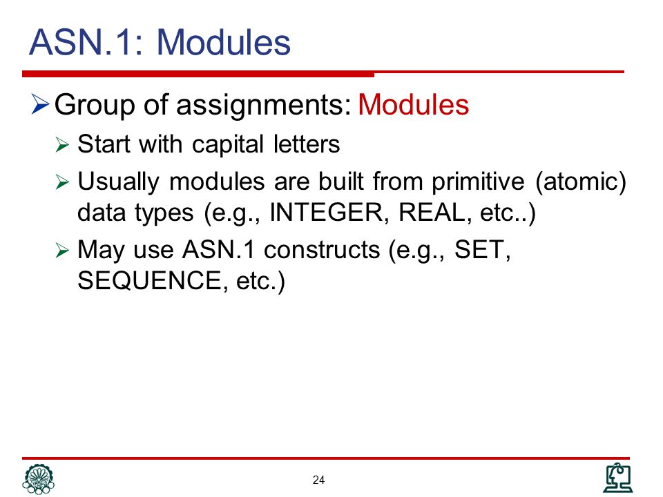 ASN.1: Modules Group of assignments: Modules