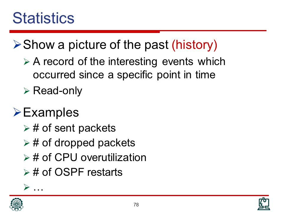 Statistics Show a picture of the past (history) Examples