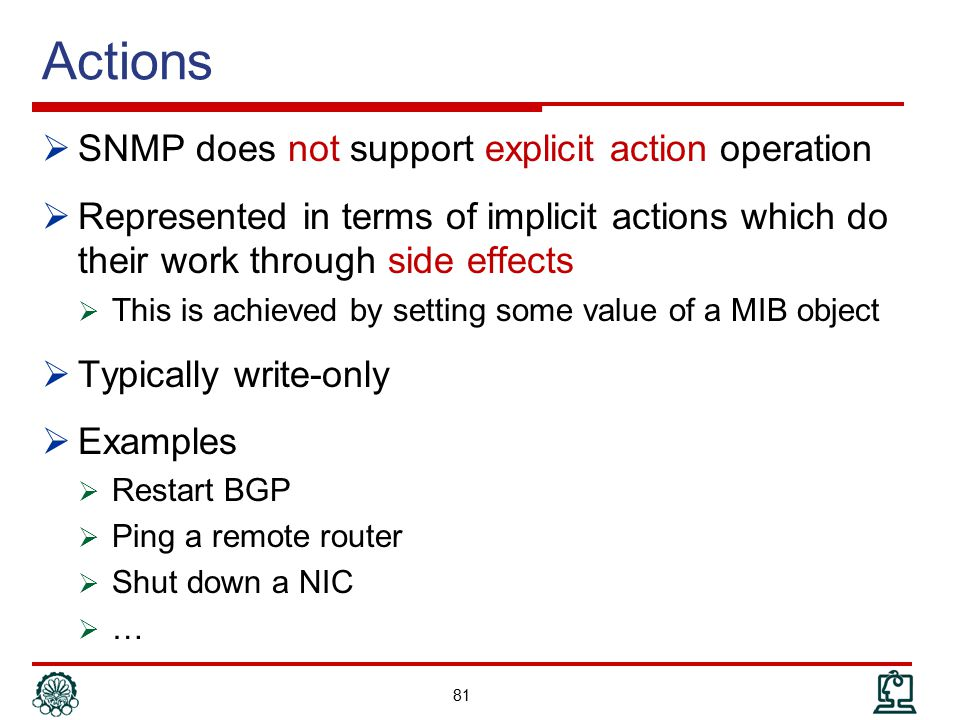 Actions SNMP does not support explicit action operation