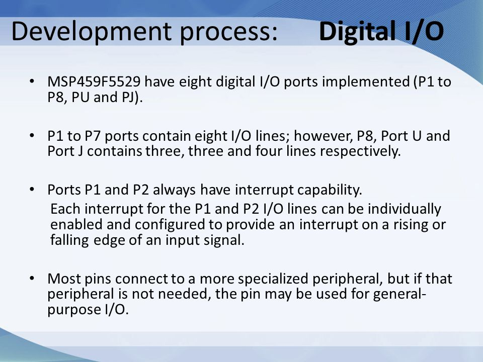 Development process: Digital I/O