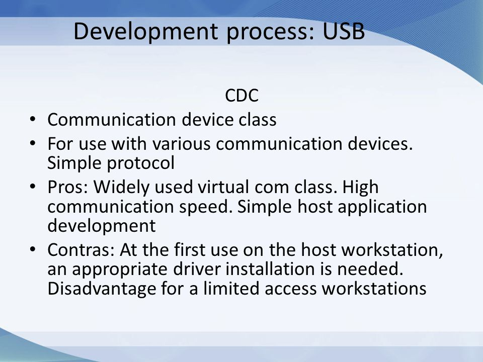 Development process: USB