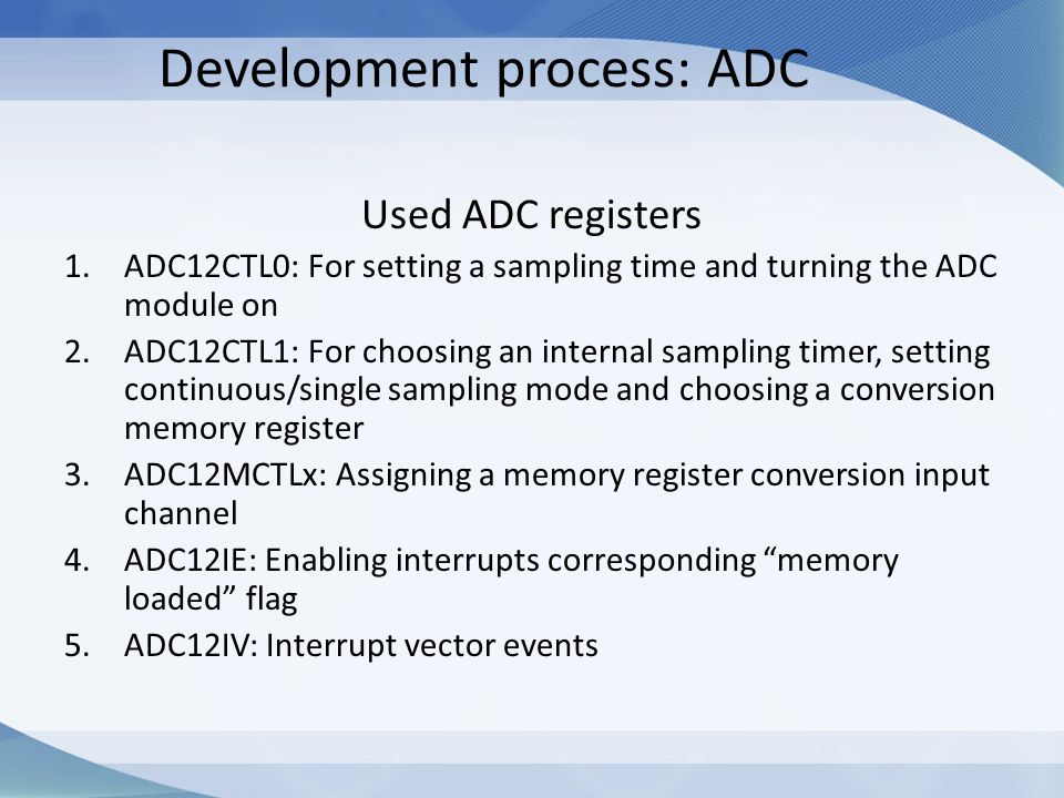 Development process: ADC