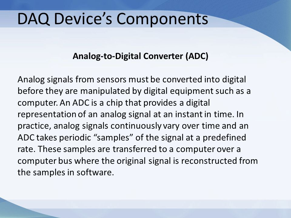 Analog-to-Digital Converter (ADC)