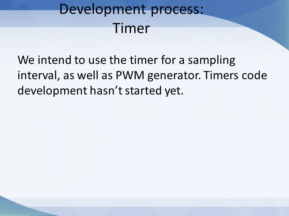 Development process: Timer