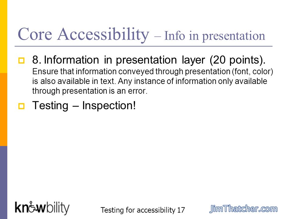 Core Accessibility – Info in presentation