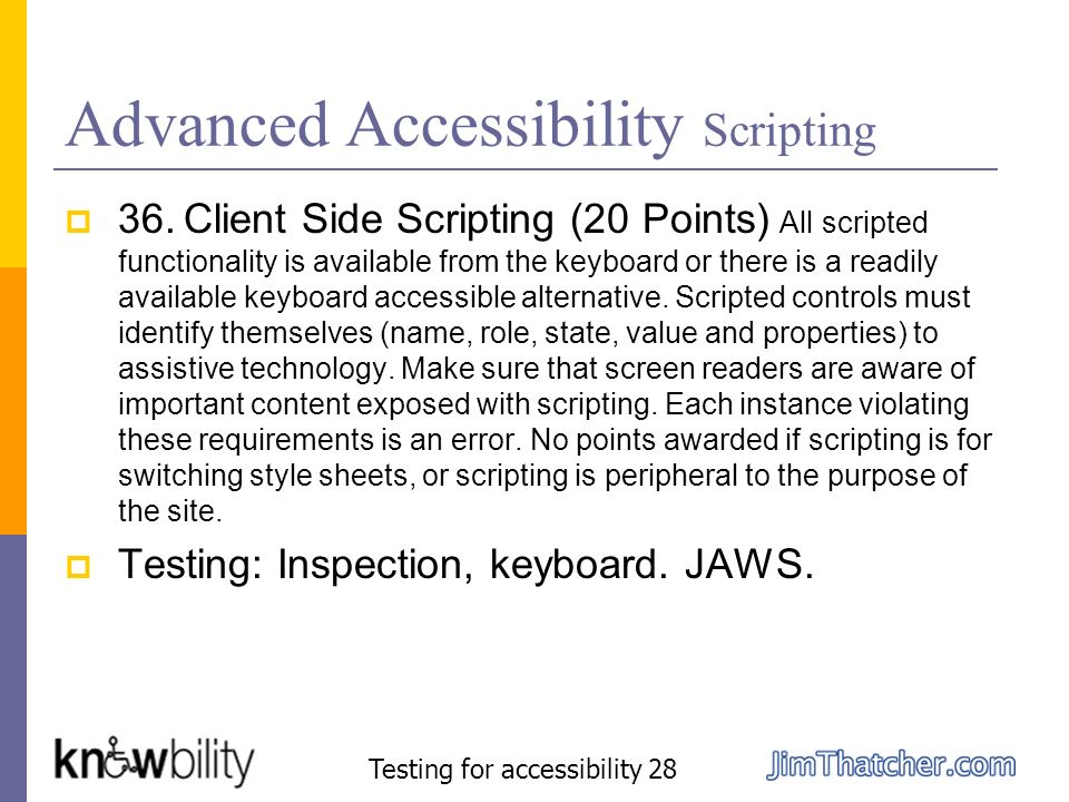 Advanced Accessibility Scripting