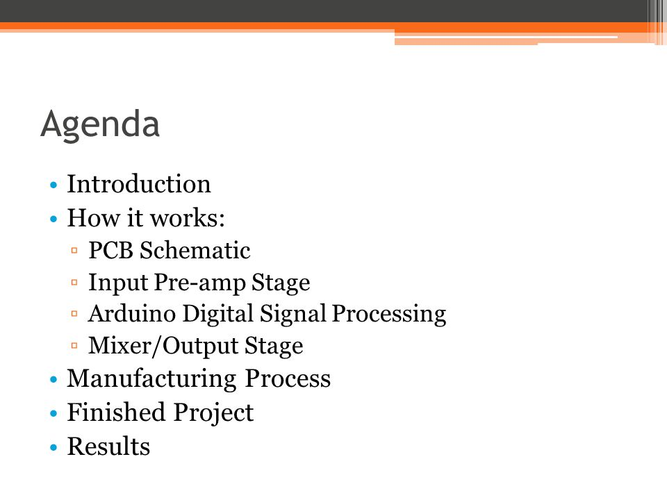 Agenda Introduction How it works: Manufacturing Process