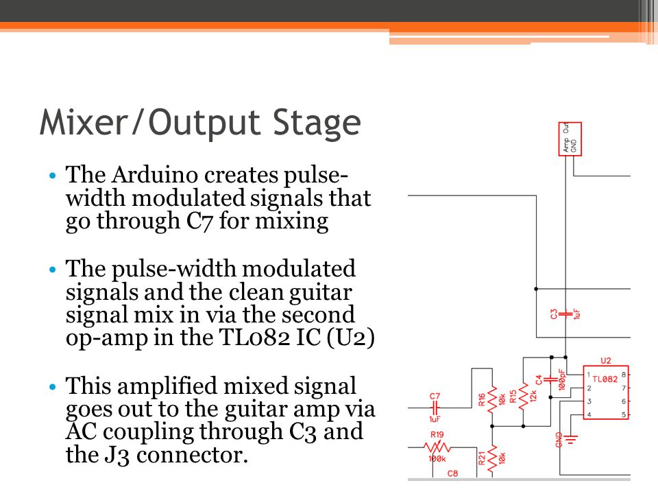 Mixer/Output Stage The Arduino creates pulse- width modulated signals that go through C7 for mixing.