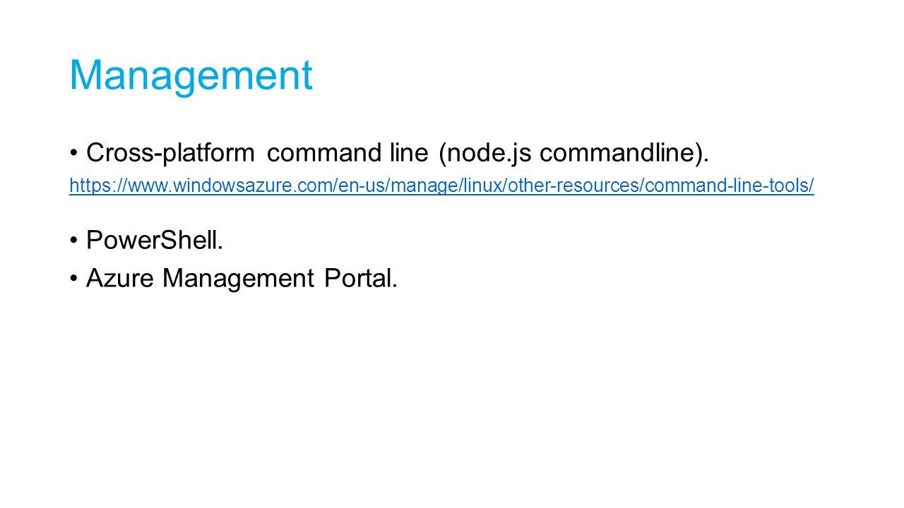 Management Cross-platform command line (node.js commandline).
