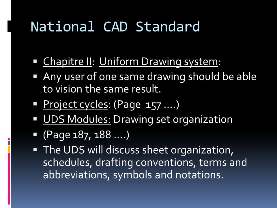 National CAD Standard Chapitre II: Uniform Drawing system: