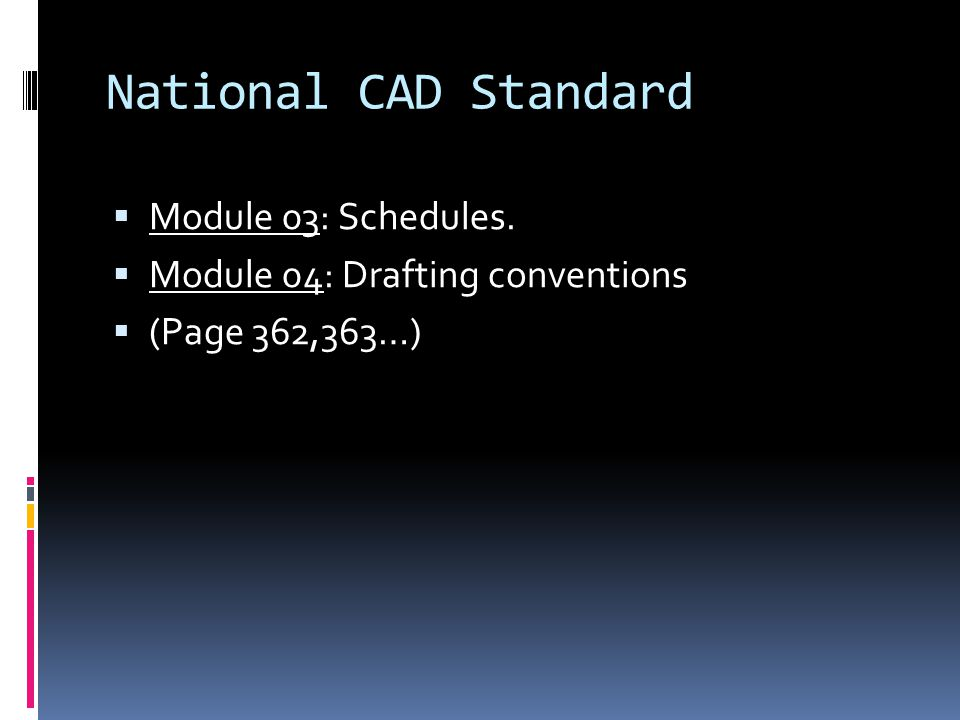 National CAD Standard Module 03: Schedules.