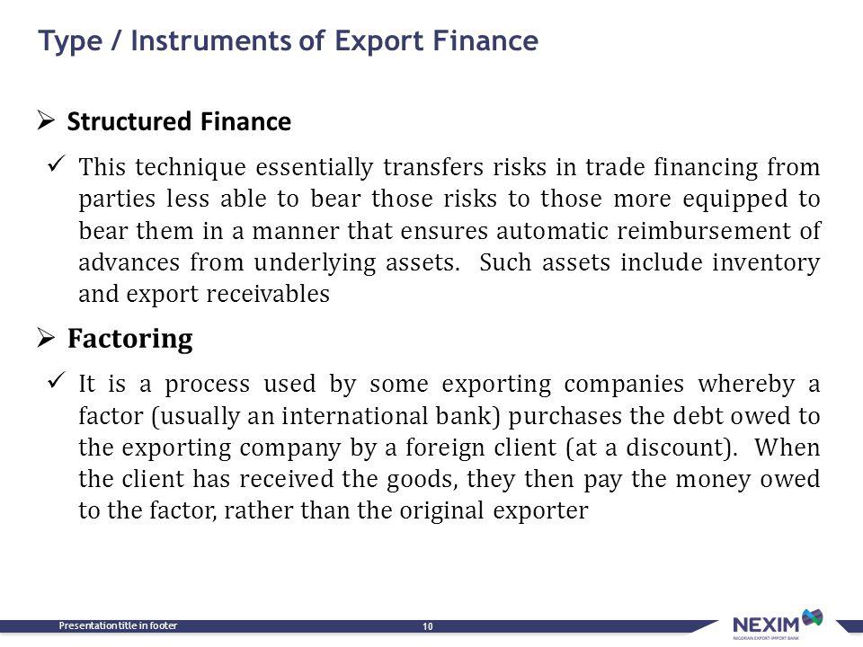 Type / Instruments of Export Finance