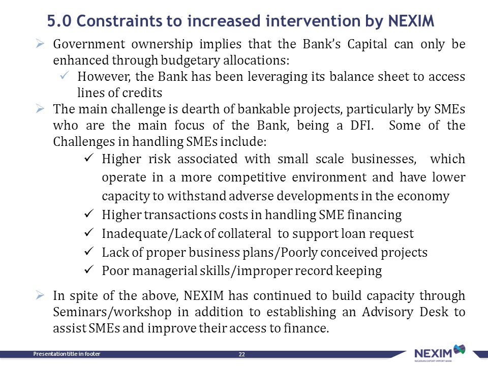 5.0 Constraints to increased intervention by NEXIM