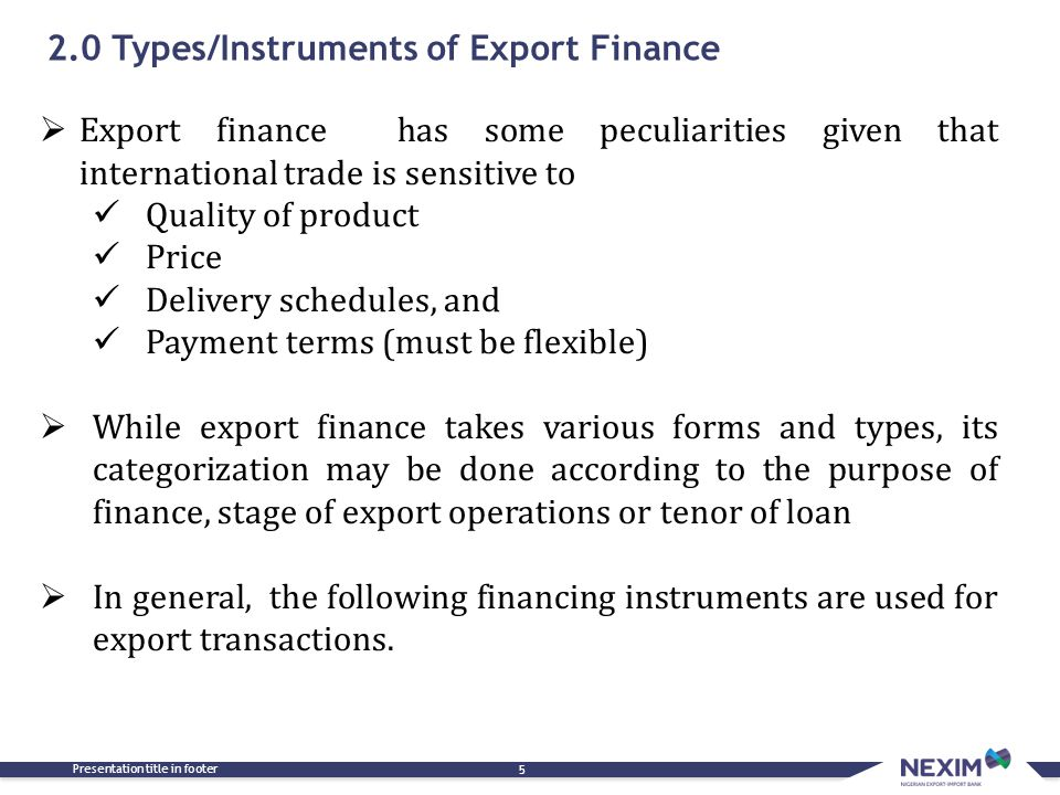2.0 Types/Instruments of Export Finance