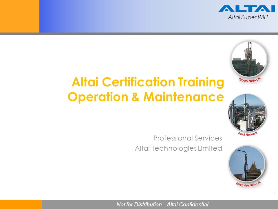 Altai Certification Training Operation & Maintenance