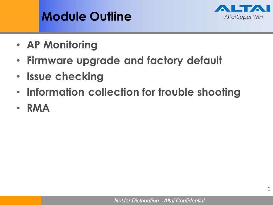 Module Outline AP Monitoring Firmware upgrade and factory default