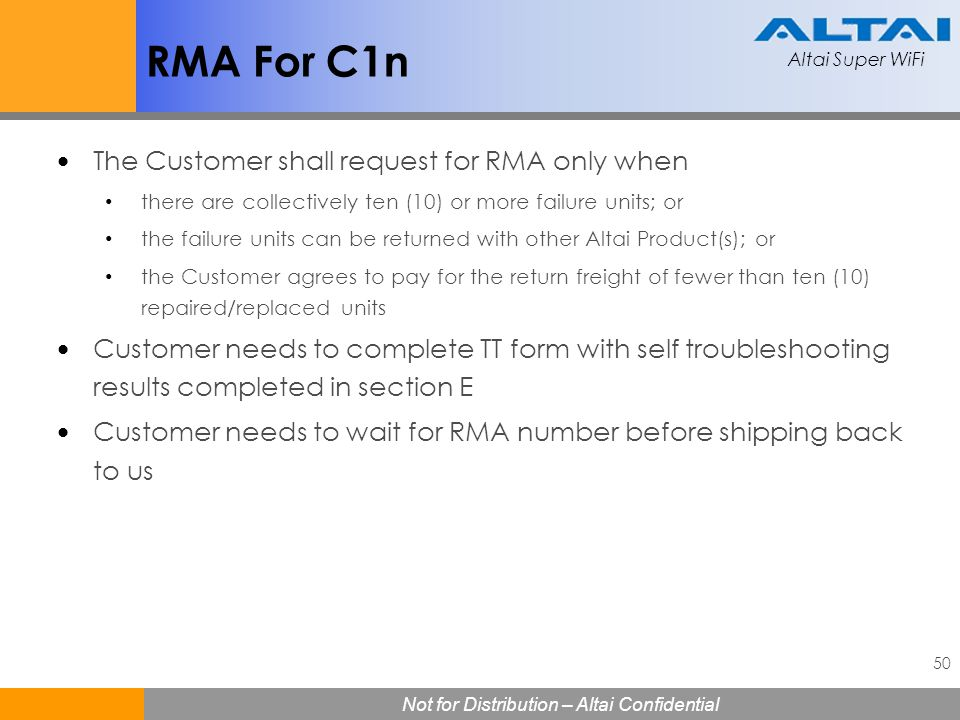 RMA For C1n The Customer shall request for RMA only when