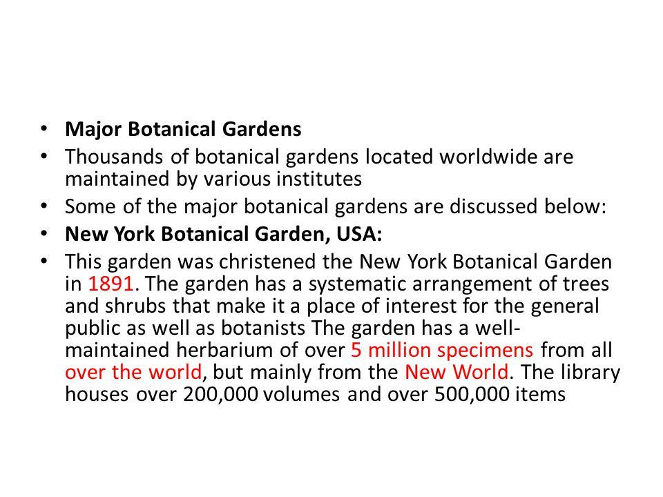 Major Botanical Gardens