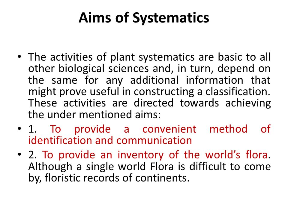 Aims of Systematics