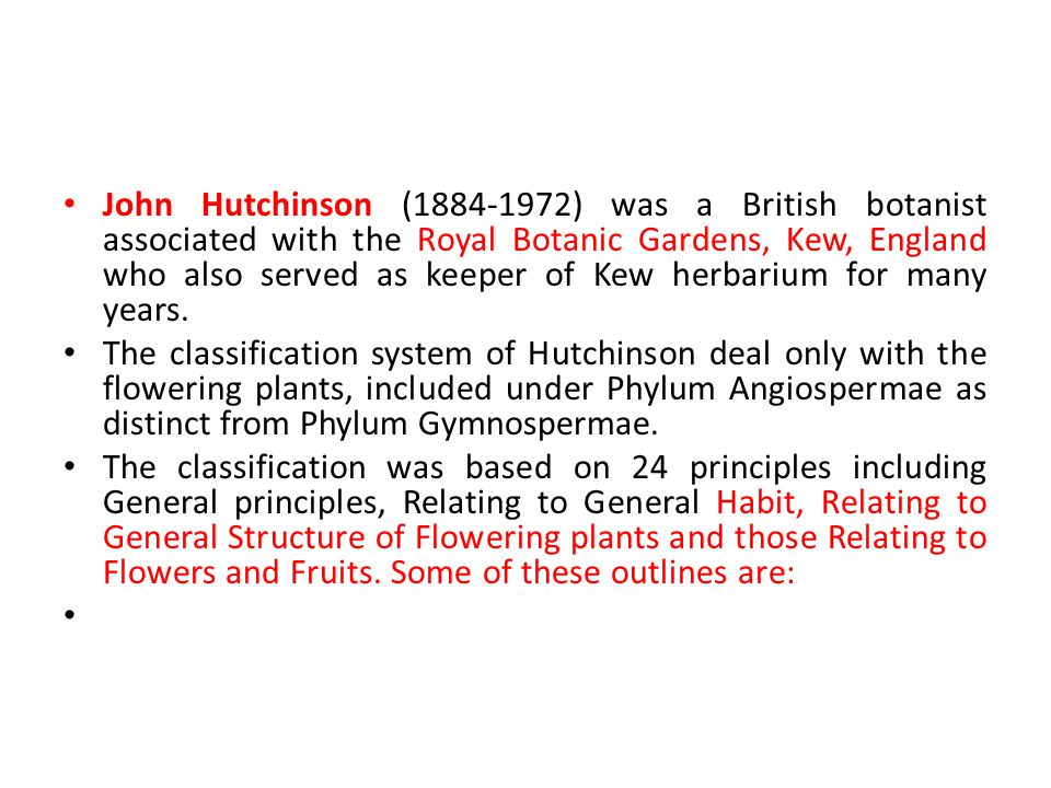 John Hutchinson (1884-1972) was a British botanist associated with the Royal Botanic Gardens, Kew, England who also served as keeper of Kew herbarium for many years.