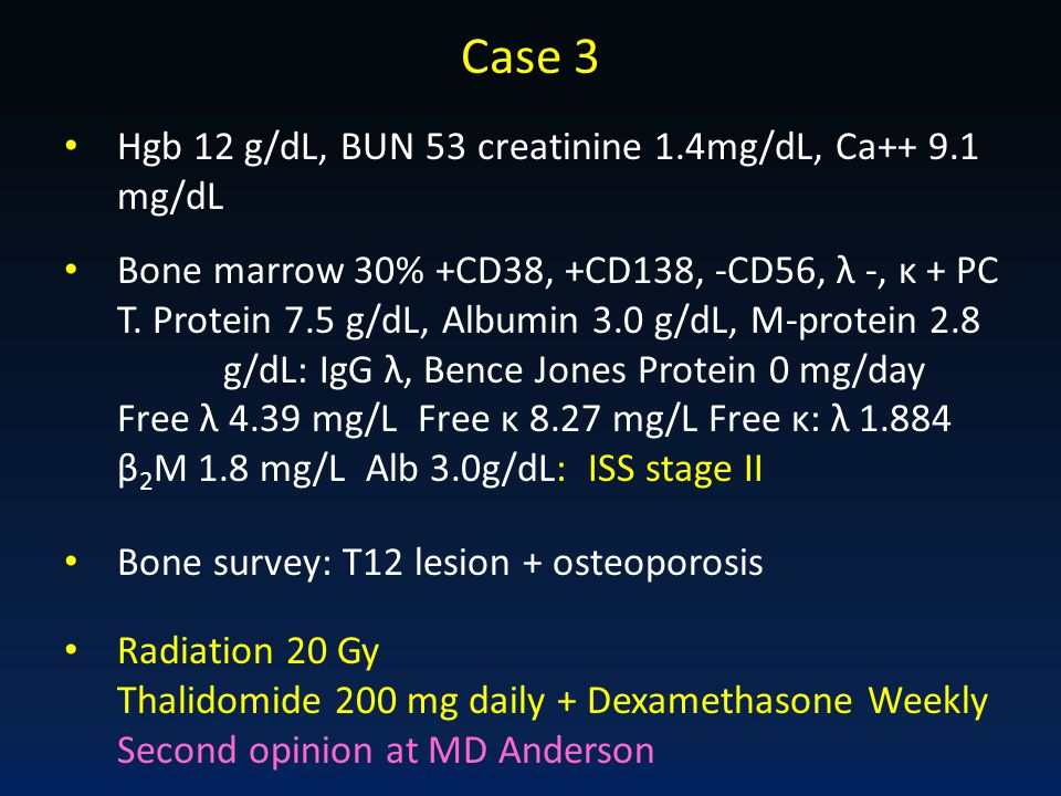 Case 3 Hgb 12 g/dL, BUN 53 creatinine 1.4mg/dL, Ca++ 9.1 mg/dL