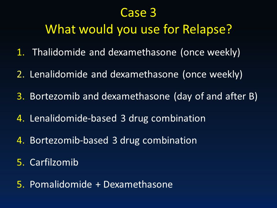 What would you use for Relapse