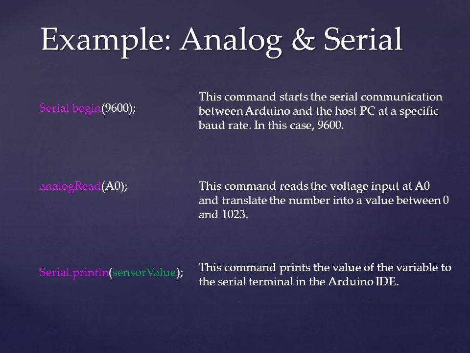 Example: Analog & Serial