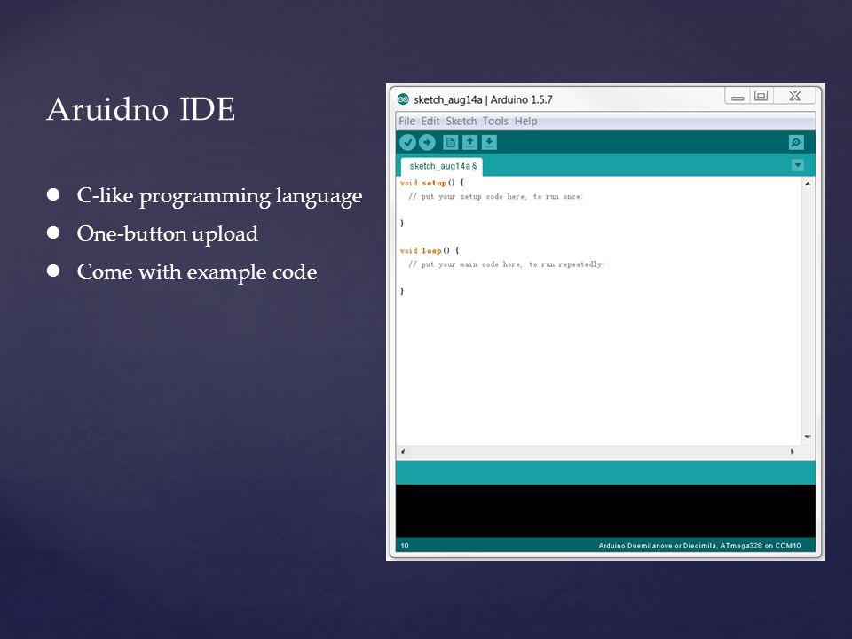 Aruidno IDE C-like programming language One-button upload