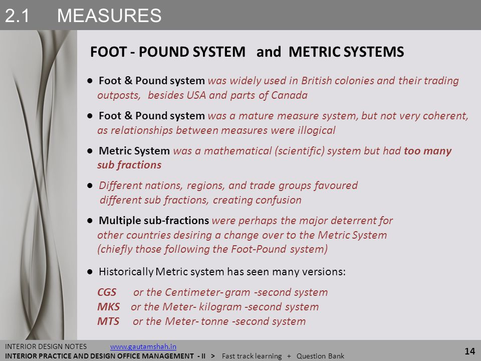 2.1 MEASURES FOOT - POUND SYSTEM and METRIC SYSTEMS