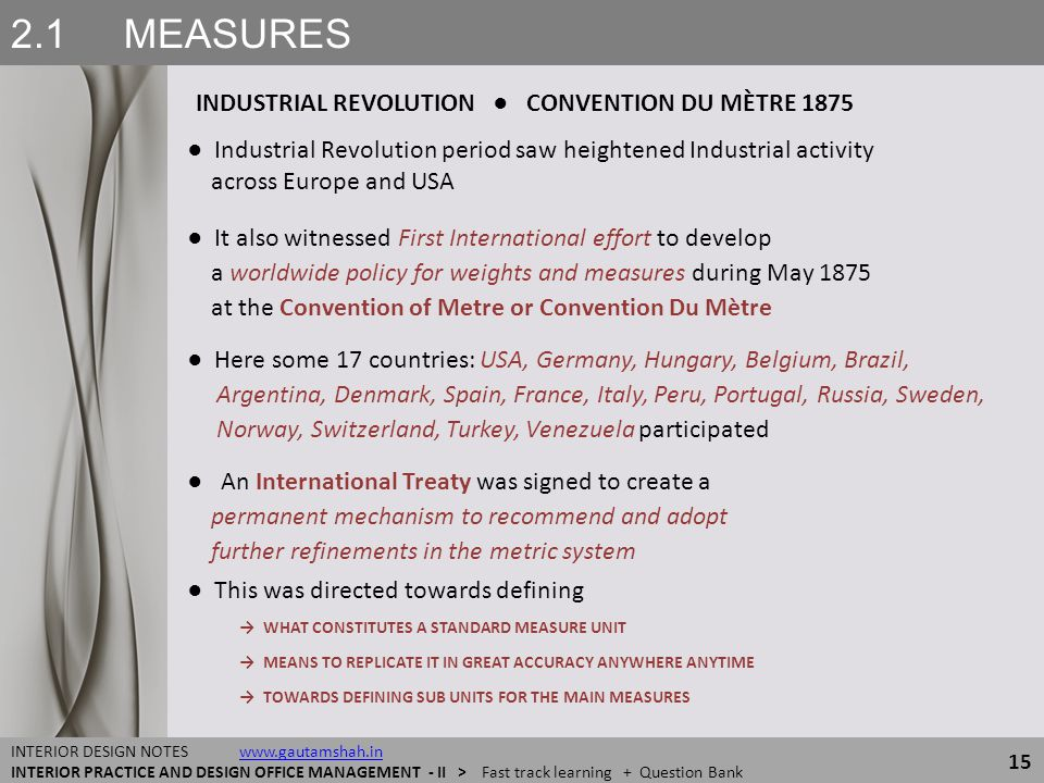 2.1 MEASURES INDUSTRIAL REVOLUTION ● CONVENTION DU MÈTRE 1875
