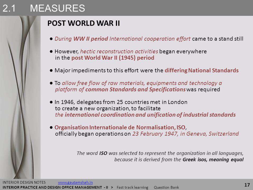 2.1 MEASURES POST WORLD WAR II
